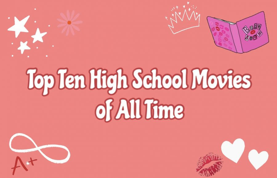 Top ten high school movies of all time